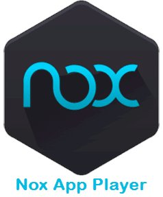 Nox App Player, emulator for Android on the computer